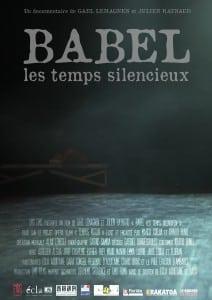 Babel, les temps silencieux, film documentaire de Gaël Lemagnen et Julien Raynaud